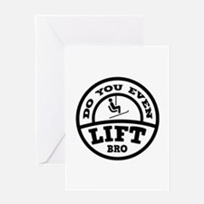 Do You Even Lift Bro? Greeting Card