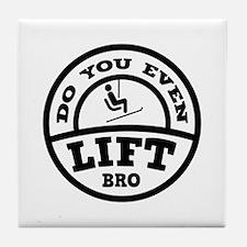 Do You Even Lift Bro? Tile Coaster