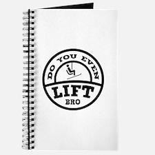 Do You Even Lift Bro? Journal
