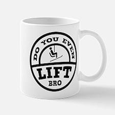 Do You Even Lift Bro? Mug