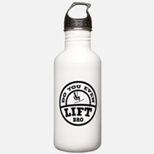 Do You Even Lift Bro? Water Bottle