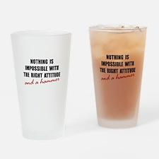 Attitude Hammer Drinking Glass