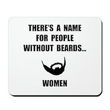 Beard Women Mousepad
