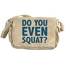Do You Even Squat? Messenger Bag