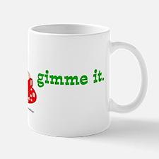 Gimme Egg Nog Mug