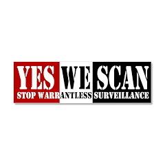 Yes We Scan Surveillance Car Magnet