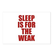 Sleep Is For The Weak Postcards (Package of 8)