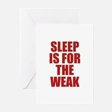 Sleep Is For The Weak Greeting Cards (Pk of 20)