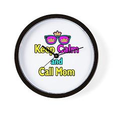 Crown Sunglasses Keep Calm And Call Mom Wall Clock