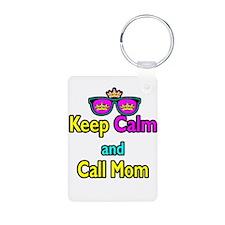 Crown Sunglasses Keep Calm And Call Mom Keychains