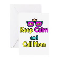 Crown Sunglasses Keep Calm And Call Mom Greeting C