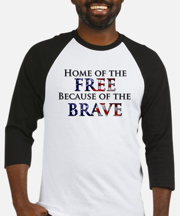 Home of the Free Because of t Baseball Jersey
