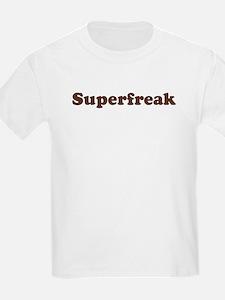 Superfreak Kids T-Shirt