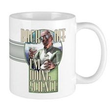 Back Off - I'm Doing Science Small Mug