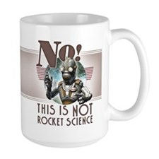 This is NOT Rocket Science Mug 15oz