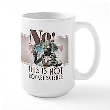 This is NOT Rocket Science Mug 15oz