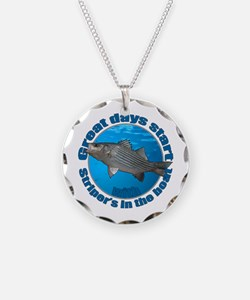 Great days start with stripers Necklace Circle Cha