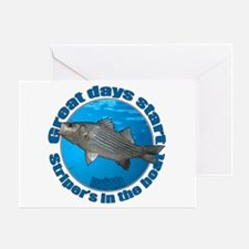 Great days start with stripers Greeting Card
