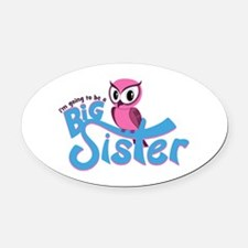 Girly Going to be a Big Sister Oval Car Magnet
