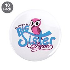 "Going to be a Big Sister Again! 3.5"" Button (10 pa"