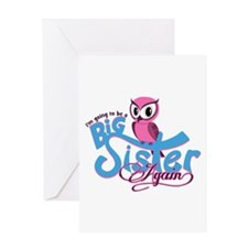 Going to be a Big Sister Again! Greeting Card