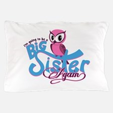 Going to be a Big Sister Again! Pillow Case