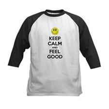 Keep Calm And Feel Good Tee