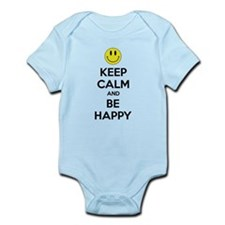 Keep Calm And Be Happy Infant Bodysuit