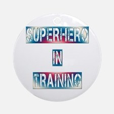 Superhero in Training Round Ornament