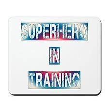Superhero in Training Mousepad