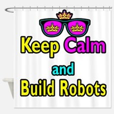 Crown Sunglasses Keep Calm And Build Robots Shower