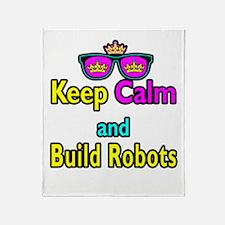 Crown Sunglasses Keep Calm And Build Robots Throw