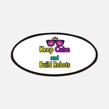 Crown Sunglasses Keep Calm And Build Robots Patche