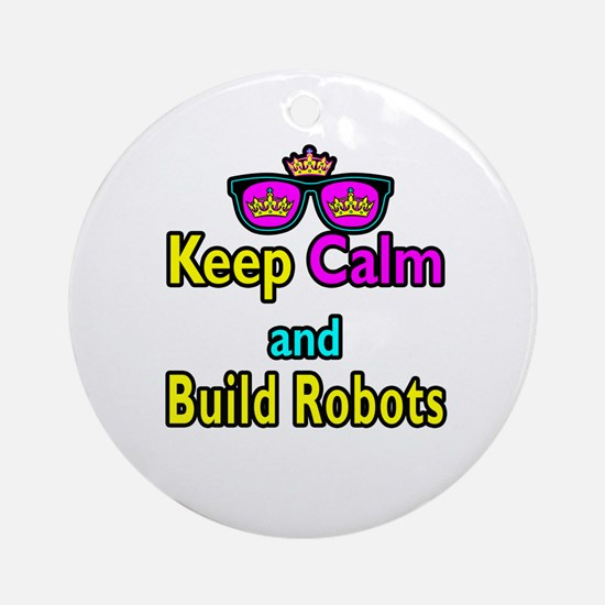 Crown Sunglasses Keep Calm And Build Robots Orname