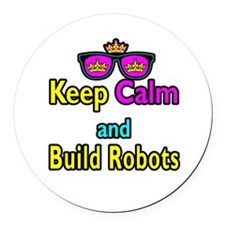 Crown Sunglasses Keep Calm And Build Robots Round
