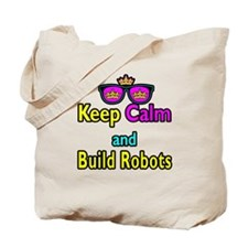 Crown Sunglasses Keep Calm And Build Robots Tote B