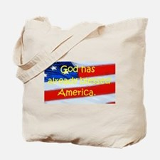 God has already blessed America. Tote Bag