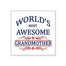 """World's Most Awesome Grandmother Square Sticker 3"""""""