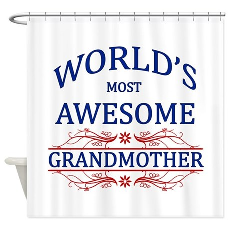 World's Most Awesome Grandmother Shower Curtain