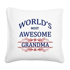 World's Most Awesome Grandma Square Canvas Pillow