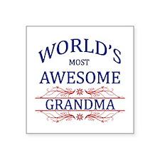 "World's Most Awesome Grandma Square Sticker 3"" x 3"