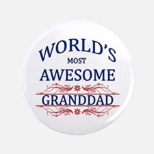 "World's Most Awesome Granddad 3.5"" Button"