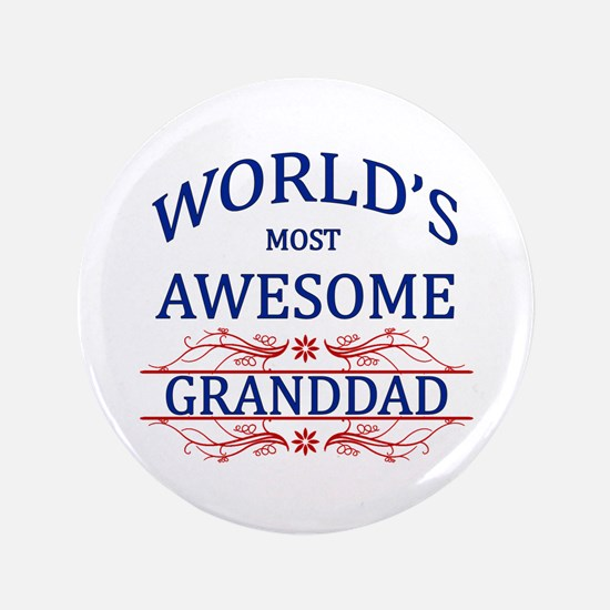 """World's Most Awesome Granddad 3.5"""" Button"""
