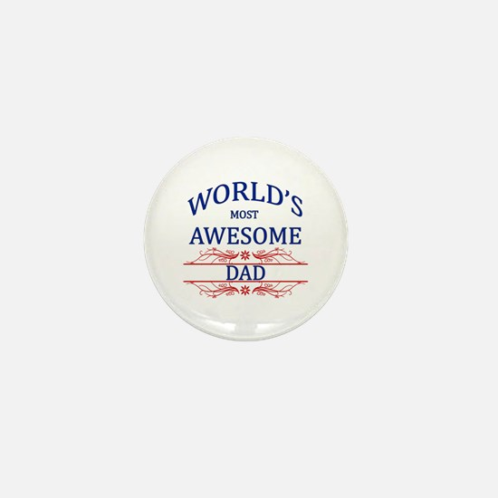 World's Most Awesome Dad Mini Button