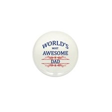World's Most Awesome Dad Mini Button (10 pack)