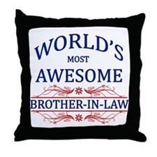 World's Most Awesome Brother-in-Law Throw Pillow