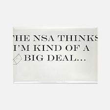 The NSA Thinks I'm Kind of a Big Deal Rectangle Ma