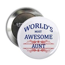 """World's Most Awesome Aunt 2.25"""" Button"""