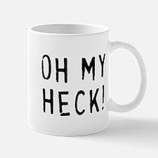OH MY HECK Mug