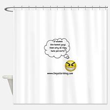 If Women Like Honest Guys Shower Curtain